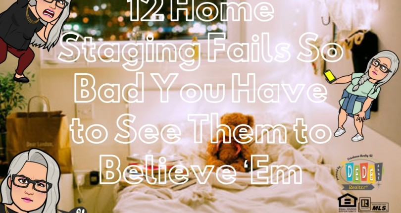 12 Home Staging Fails So Bad You Have to See Them to Believe Them