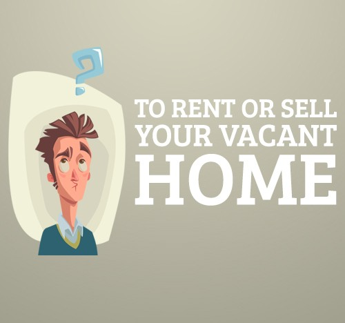 Should you Rent or Sell Your Vacant Phoenix Area Home?