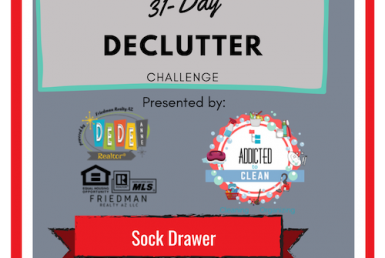 31 Day Declutter challenge sock Drawer Day DeDe Anne Realtor presented by Addicted to Clean