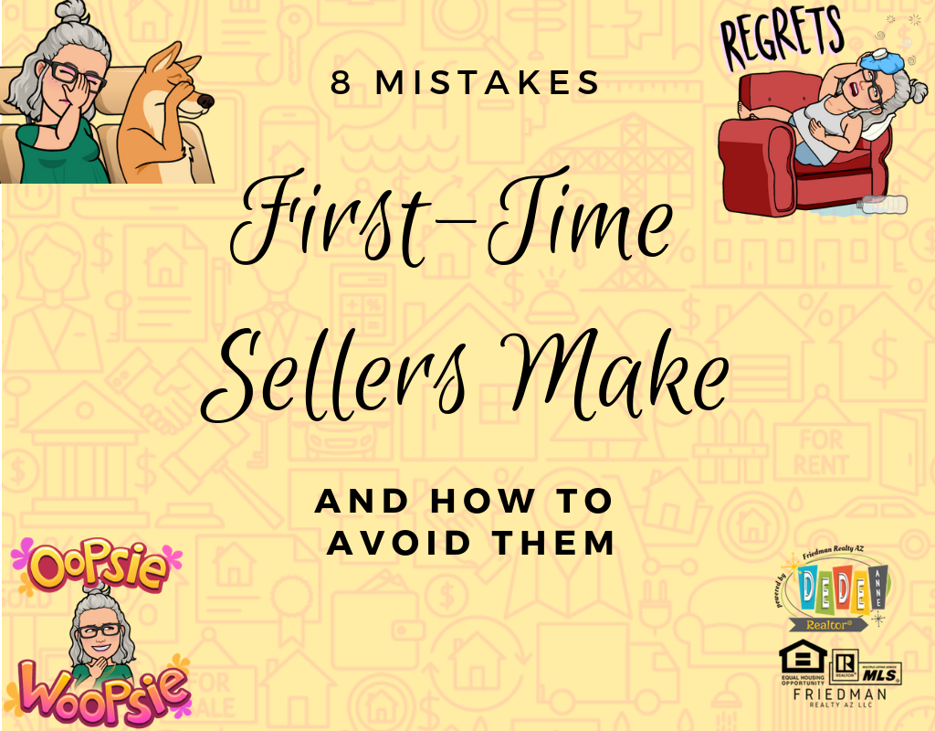 8 Mistakes first time home sellers Make and how to avoid them