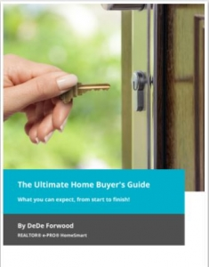 Ultimate Homebuyers Guide by DeDe Forwood Cover