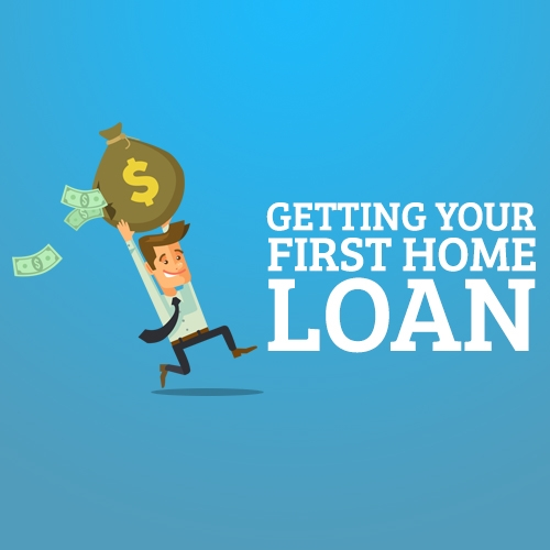 Getting your first home loan
